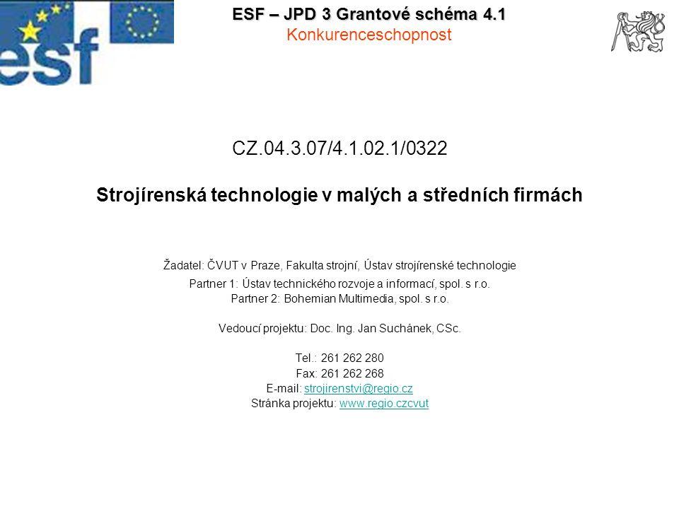 2 1 Zaměření projektu Záměr projektu: Vytvořit vazbu mezi poznatky a možnostmi nabídek dodavatelů technologií s potřebami výrobních podniků Propojit teoretické poznatky a nabídky dodavatelů technologií s potřebami výrobních malých a středních podniků Zvýšit adaptabilitu malých a středních podniků při výběru potřebných výrobních technologií na základě svých specifických požadavků Problémy řešené projektem: Projekt reaguje na nutnost zvyšování konkurenceschopnosti firem, zejména malých a středních, které vyrábějí nebo poskytují služby v oborech strojírenství Projekt usnadňuje manažerům firem řešení vícekriteriálních rozhodovacích procesů a poskytuje jim, podle konkrétní potřeby, dostatečně hluboké znalosti o jednotlivých technologiích a současném stavu v nabídce strojů, nástrojů a technologií v potřebném rozsahu zajišťujícím kvalitní rozhodování