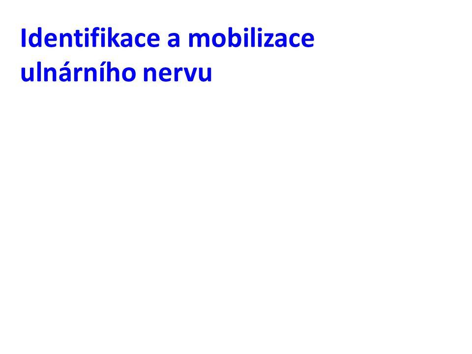 Identifikace a mobilizace ulnárního nervu