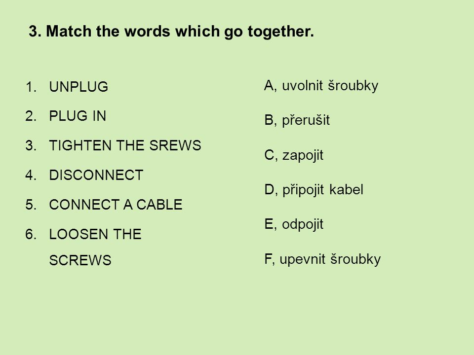4.Read the sentences and choose the best answer.
