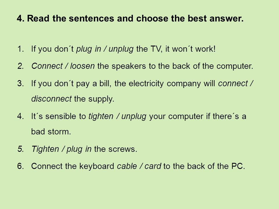 4. Read the sentences and choose the best answer.