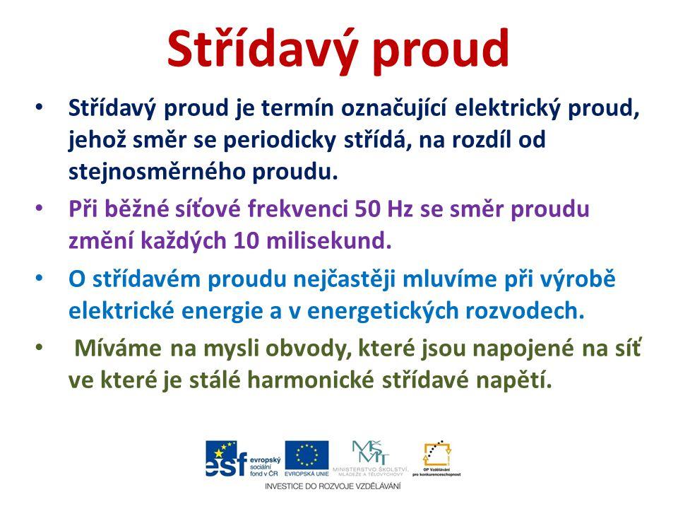 Střídavý proud Střídavý proud je termín označující elektrický proud, jehož směr se periodicky střídá, na rozdíl od stejnosměrného proudu. Při běžné sí
