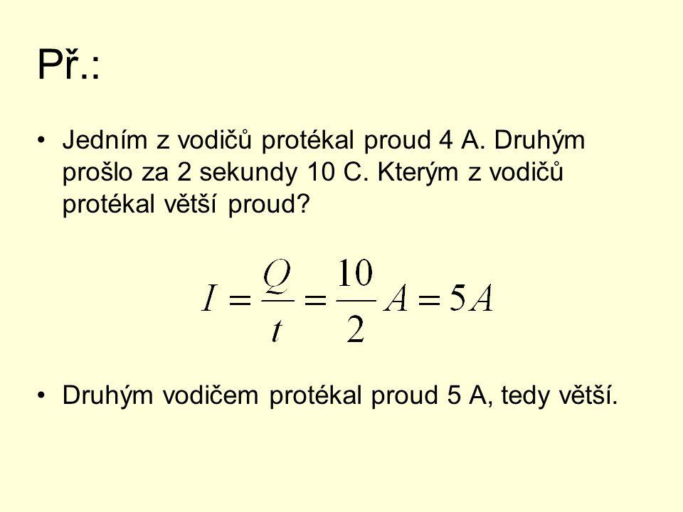 Elektrické napětí Nejčastější příčina elektrického proudu Značka... U, jednotka V (volt)
