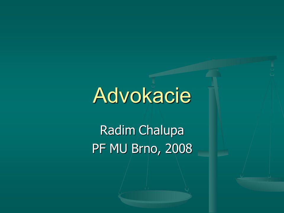 Právní úprava advokacie Zák.č. 85/1996 Sb., o advokacii Zák.