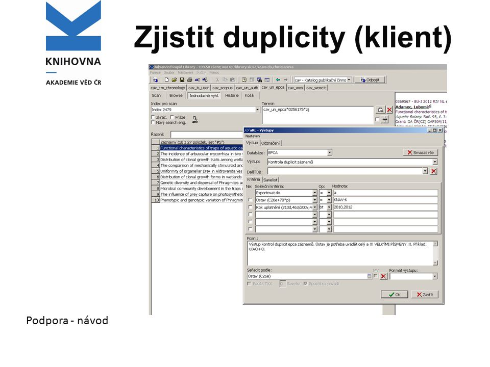 Zjistit duplicity (klient) Podpora - návod