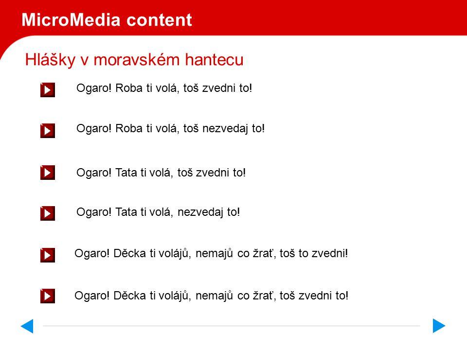 Hlášky v moravském hantecu MicroMedia content Ogaro.