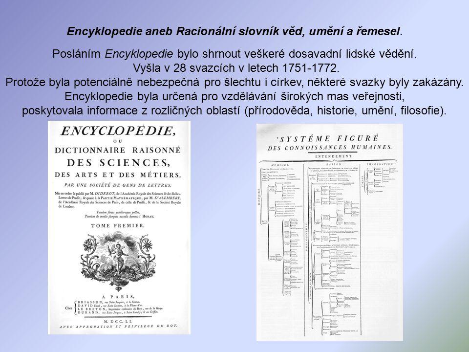 Posláním Encyklopedie bylo shrnout veškeré dosavadní lidské vědění.