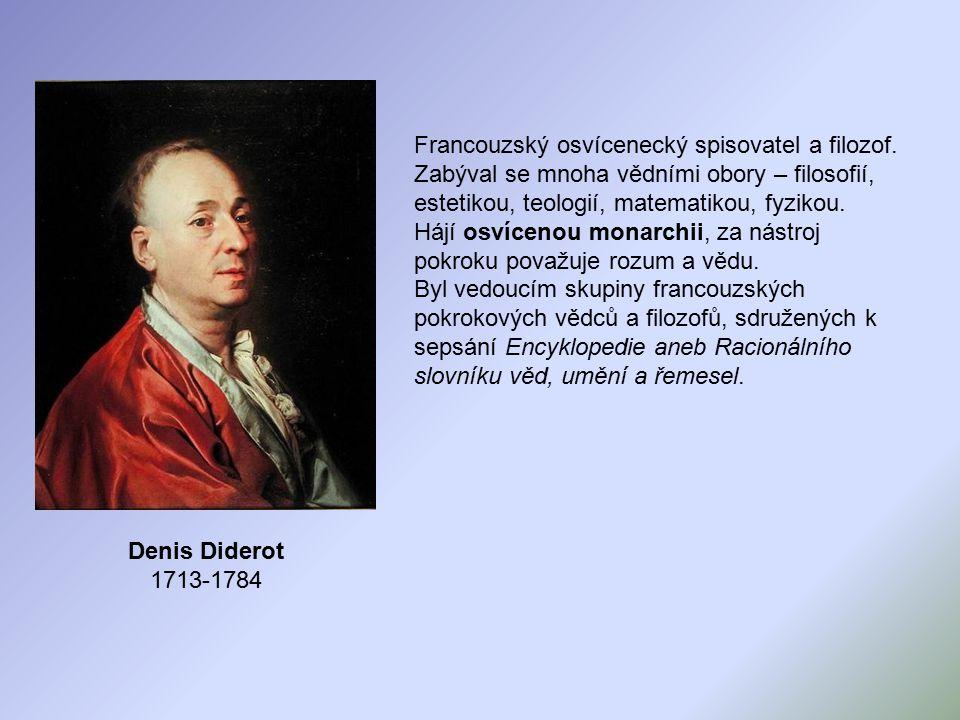 Francouzský osvícenecký spisovatel a filozof.