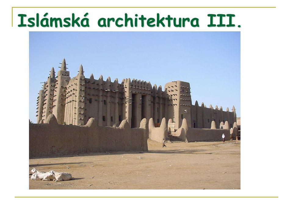 Islámská architektura III.