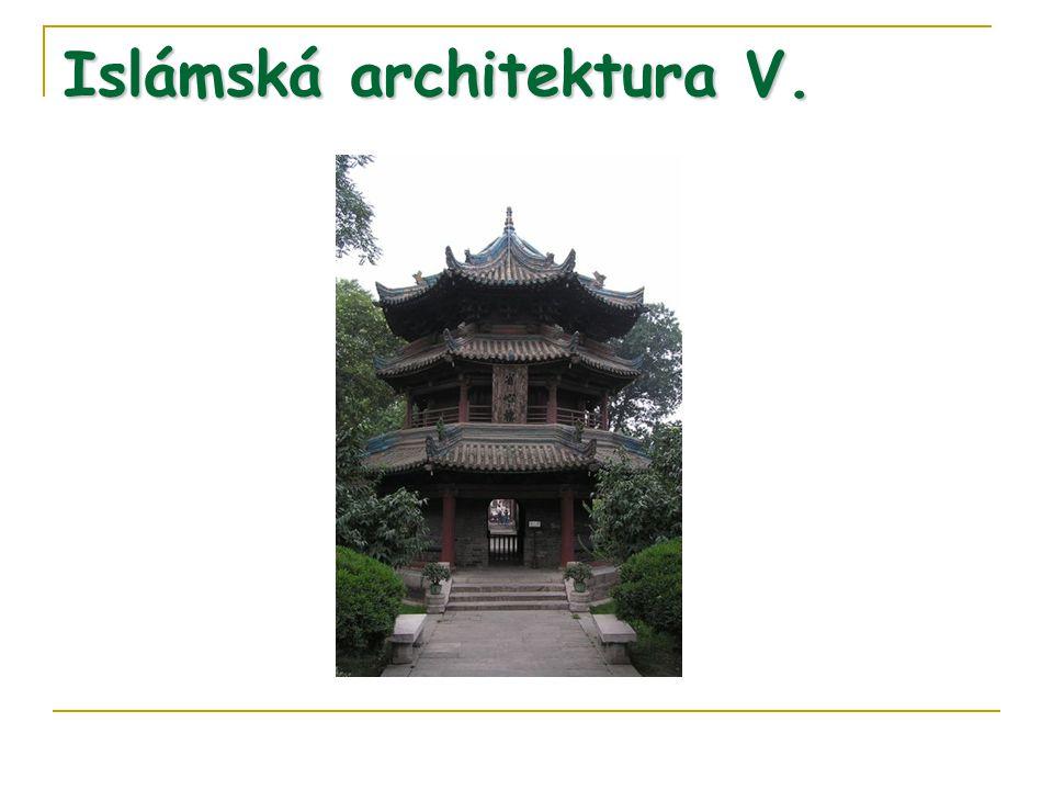 Islámská architektura V.