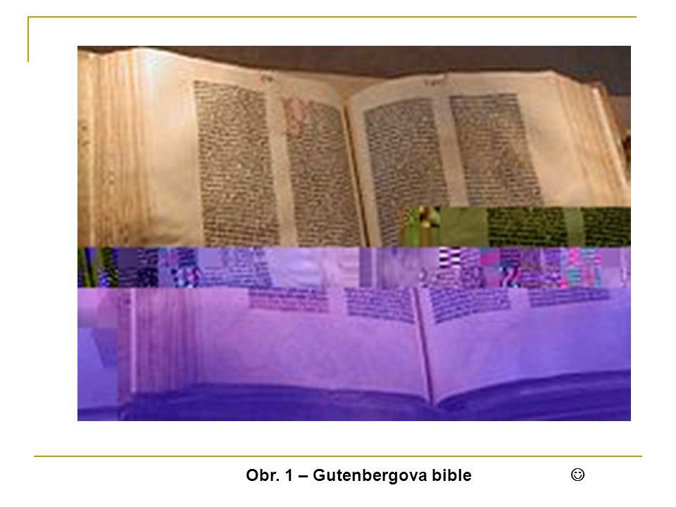 Obr. 1 – Gutenbergova bible