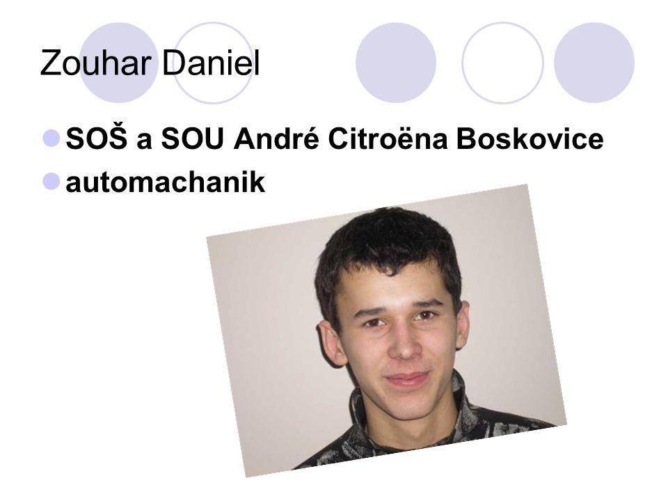 Zouhar Daniel SOŠ a SOU André Citroëna Boskovice automachanik