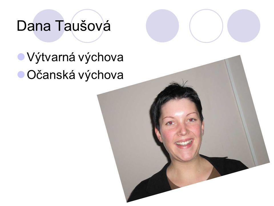 Dana Taušová Výtvarná výchova Očanská výchova