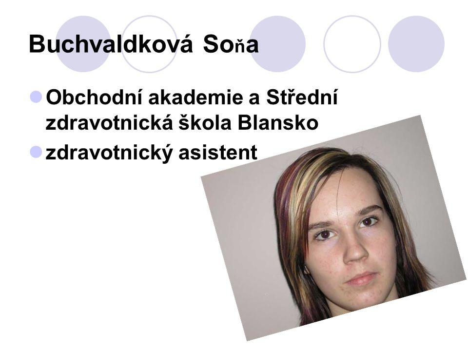 Buchvaldková So ň a Obchodní akademie a Střední zdravotnická škola Blansko zdravotnický asistent