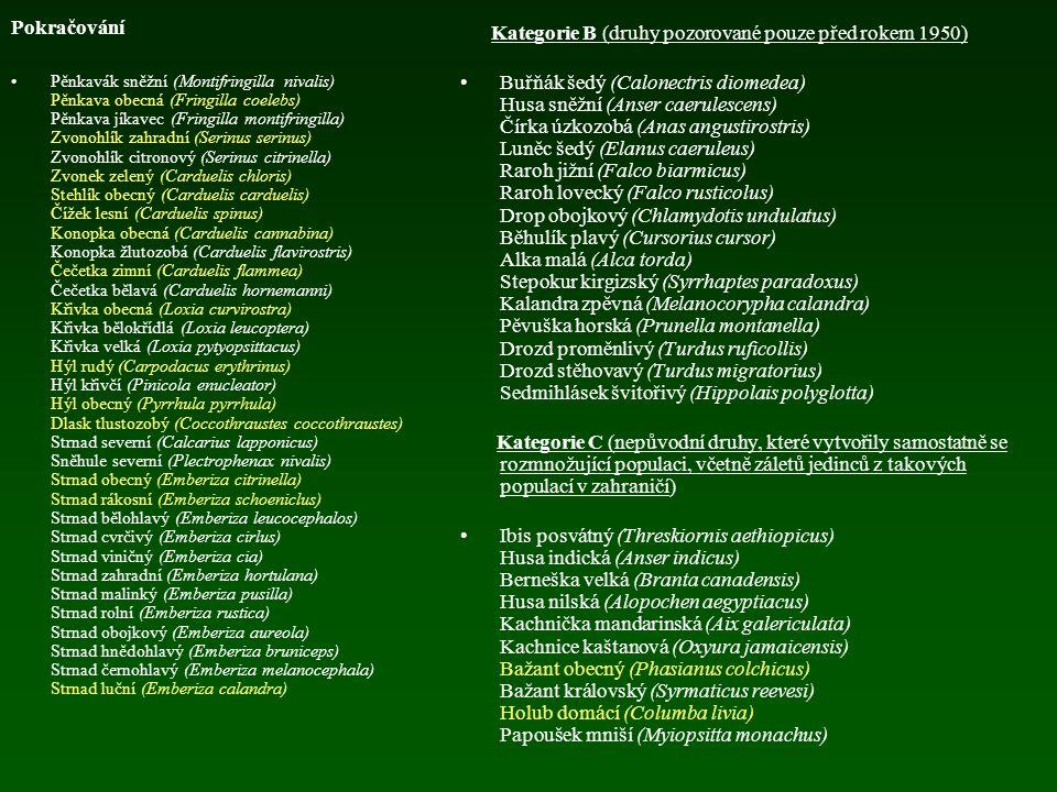 Pokračování Rehek zahradní (Phoenicurus phoenicurus) Rehek domácí (Phoenicurus ochruros) Bramborníček hnědý (Saxicola rubetra) Bramborníček černohlavý