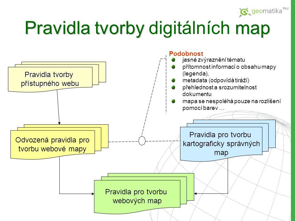 Pravidla tvorby map Pravidla tvorby digitálních map Pravidla pro tvorbu kartograficky správných map Pravidla tvorby přístupného webu Pravidla pro tvor
