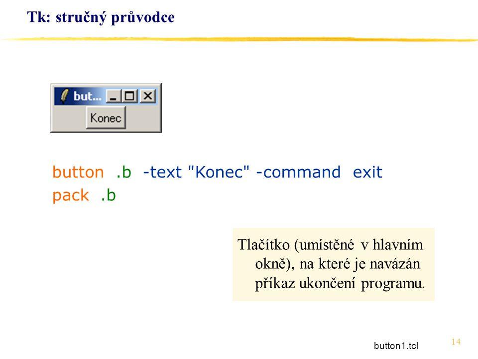14 Tk: stručný průvodce button.b -text