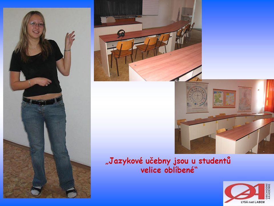 """""""Jazykové učebny jsou u studentů velice oblíbené"""