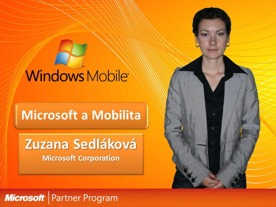 Zuzana Sedláková Microsoft Corporation Microsoft a Mobilita