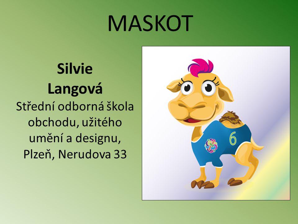 Silvie Langová Střední odborná škola obchodu, užitého umění a designu, Plzeň, Nerudova 33 MASKOT