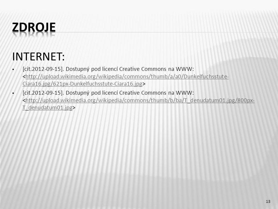 INTERNET:  [cit.2012-09-15]. Dostupný pod licencí Creative Commons na WWW: http://upload.wikimedia.org/wikipedia/commons/thumb/a/a0/Dunkelfuchsstute-