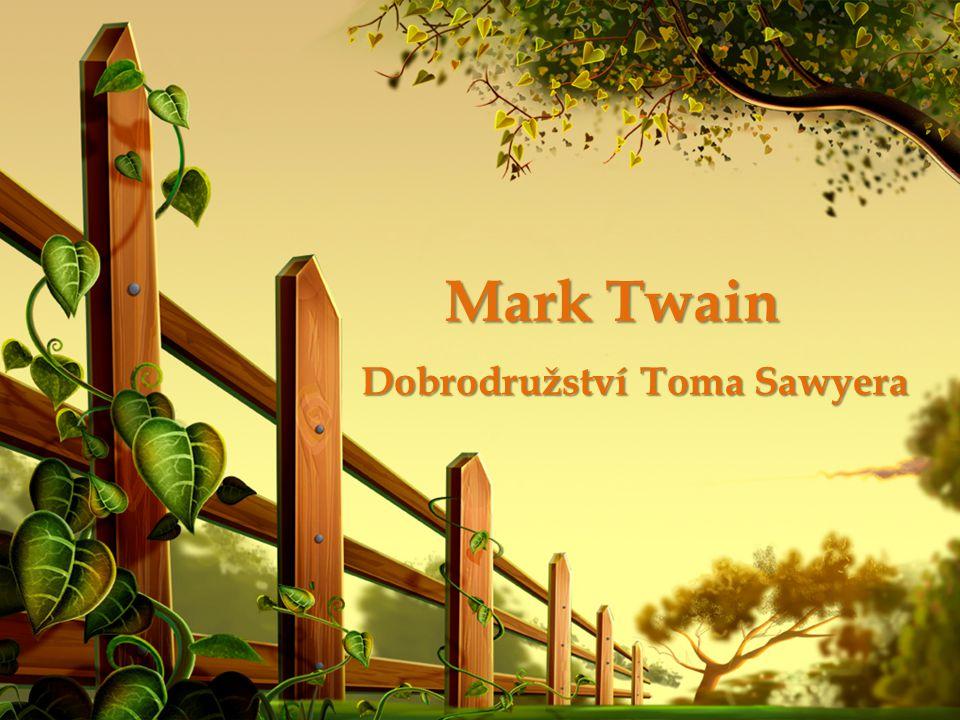 Mark Twain Dobrodružství Toma Sawyera