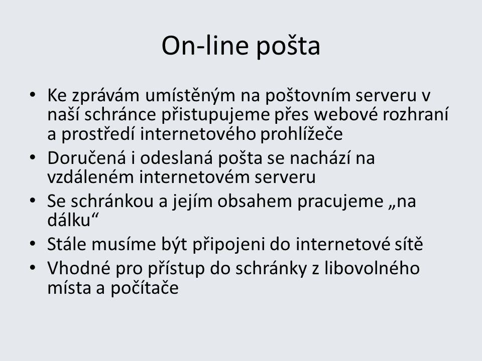 On-line pošta Ke zprávám umístěným na poštovním serveru v naší schránce přistupujeme přes webové rozhraní a prostředí internetového prohlížeče Doručen