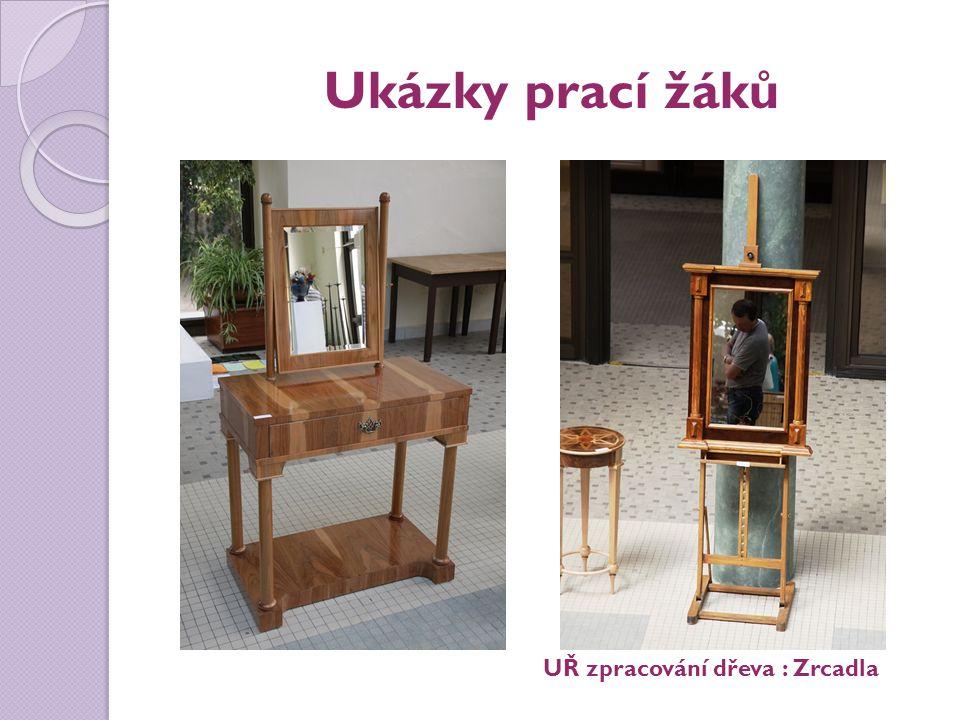 Ukázky prací žáků UŘ zpracování dřeva : Zrcadla