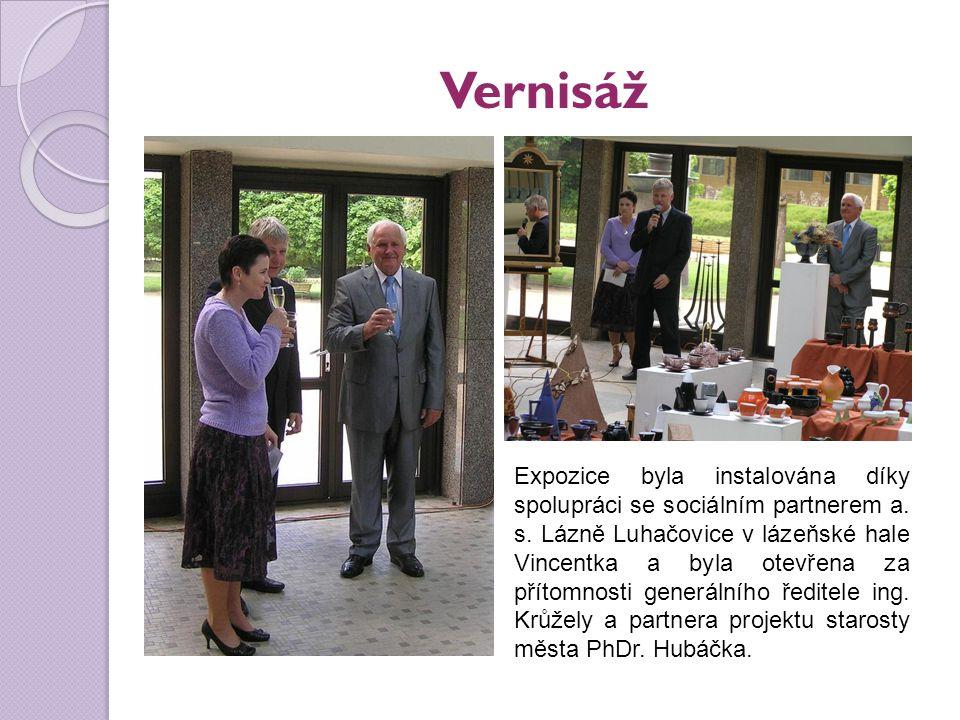 Vernisáž Expozice byla instalována díky spolupráci se sociálním partnerem a. s. Lázně Luhačovice v lázeňské hale Vincentka a byla otevřena za přítomno