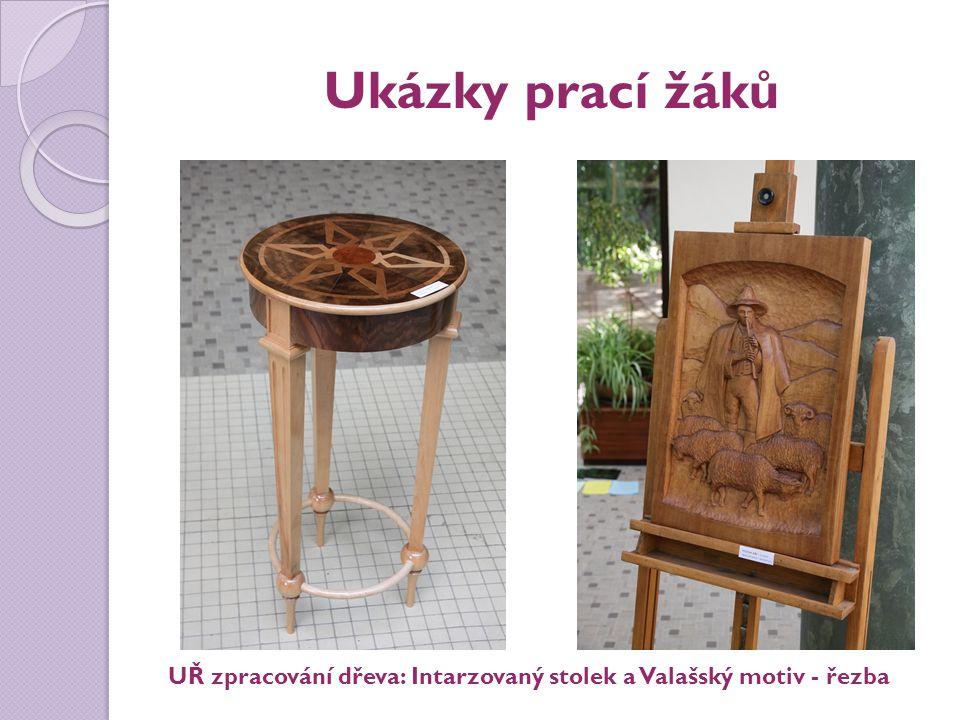 Ukázky prací žáků UŘ zpracování dřeva: Intarzovaný stolek a Valašský motiv - řezba
