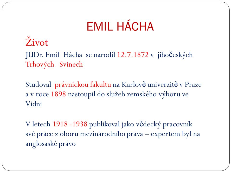 EMIL HÁCHA Život JUDr.