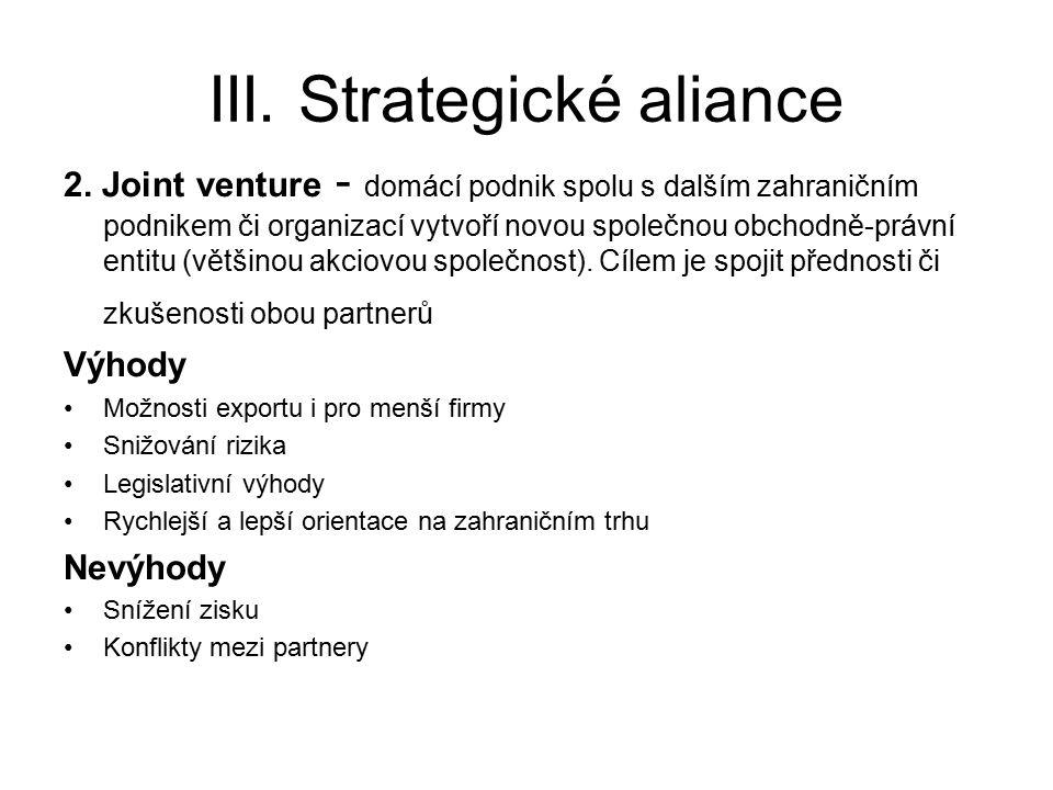 III. Strategické aliance 2.