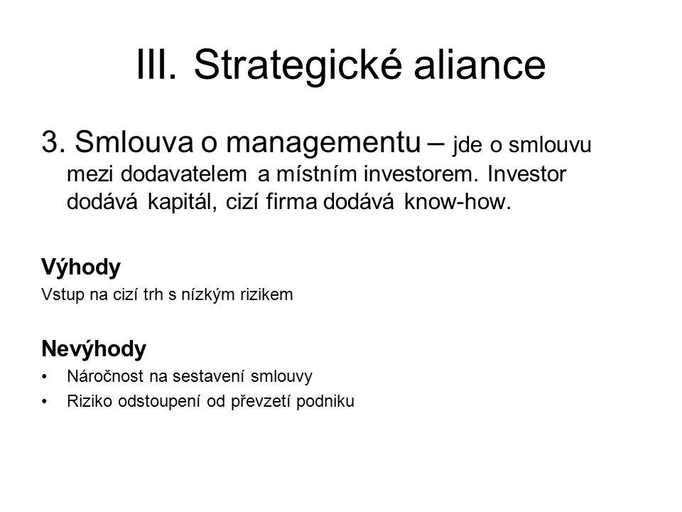 III. Strategické aliance 3.