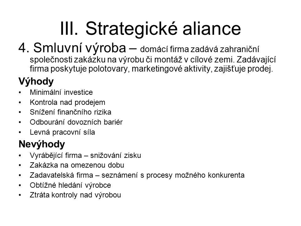 III. Strategické aliance 4.