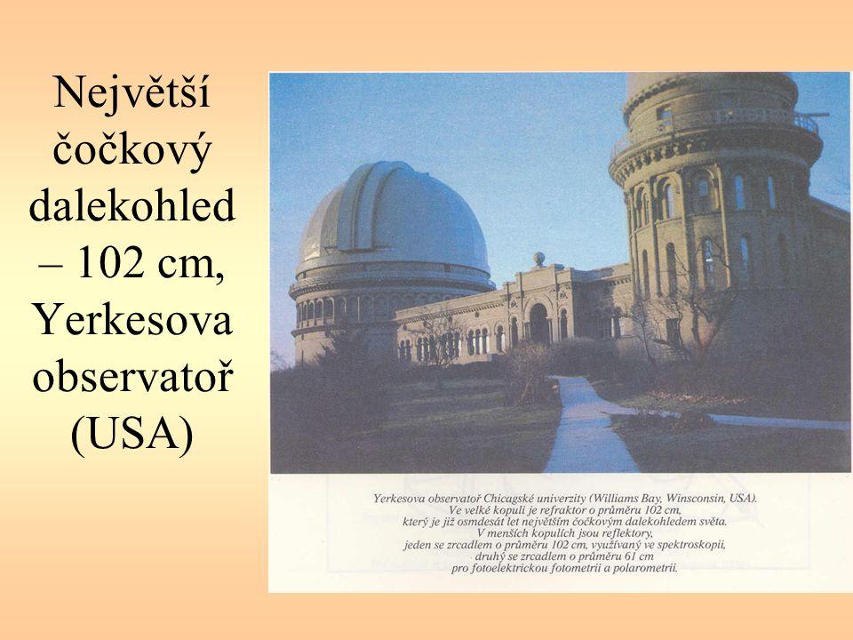 Největší čočkový dalekohled – 102 cm, Yerkesova observatoř (USA)