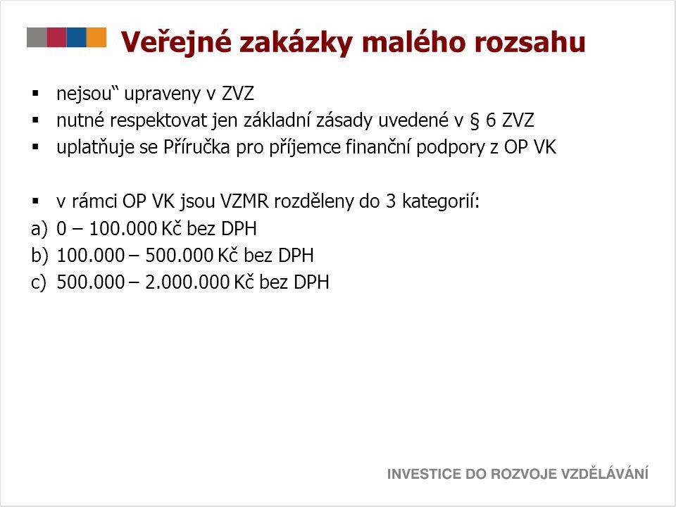 0 – 100.000 Kč  nemusí být prováděno výběrové řízení; stačí zaslat přímo objednávku jednomu vhodnému dodavateli  netřeba uzavírat písemnou smlouvu  postupovat hospodárně; cena v místě a čase obvyklá  v případě nákupu drobných položek (do 10.000 Kč) stačí doložit paragon