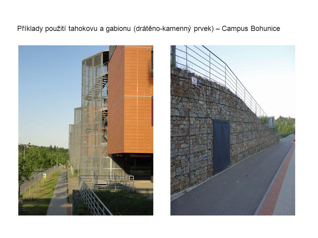 Příklady použití tahokovu a gabionu (drátěno-kamenný prvek) – Campus Bohunice