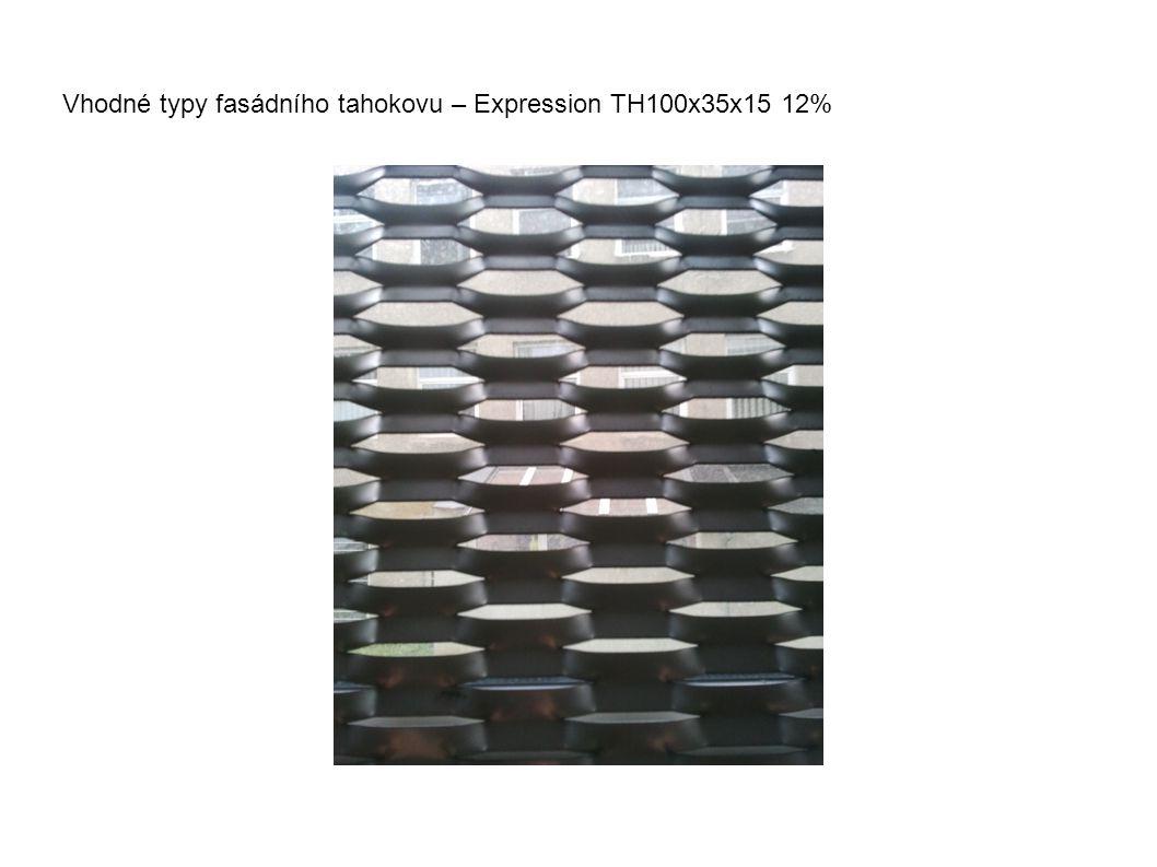 Vhodné typy fasádního tahokovu – Expression TH100x35x15 12%