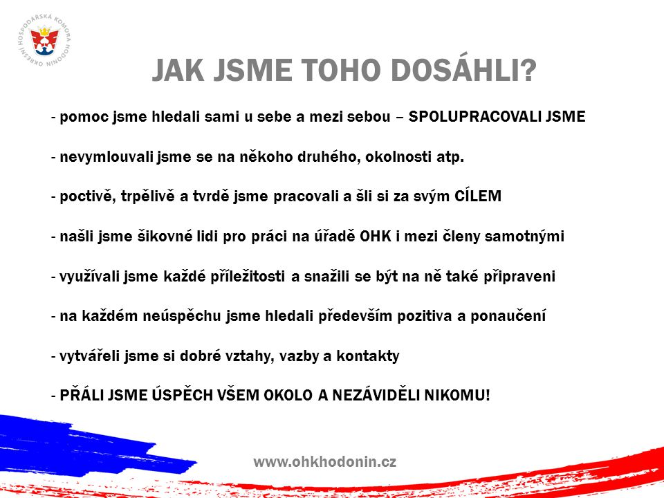www.ohkhodonin.cz INSPIRACE!.ANO, CHCEME, ABY NÁŠ PŘÍBĚH INSPIROVAL I OSTATNÍ V REGIONU.