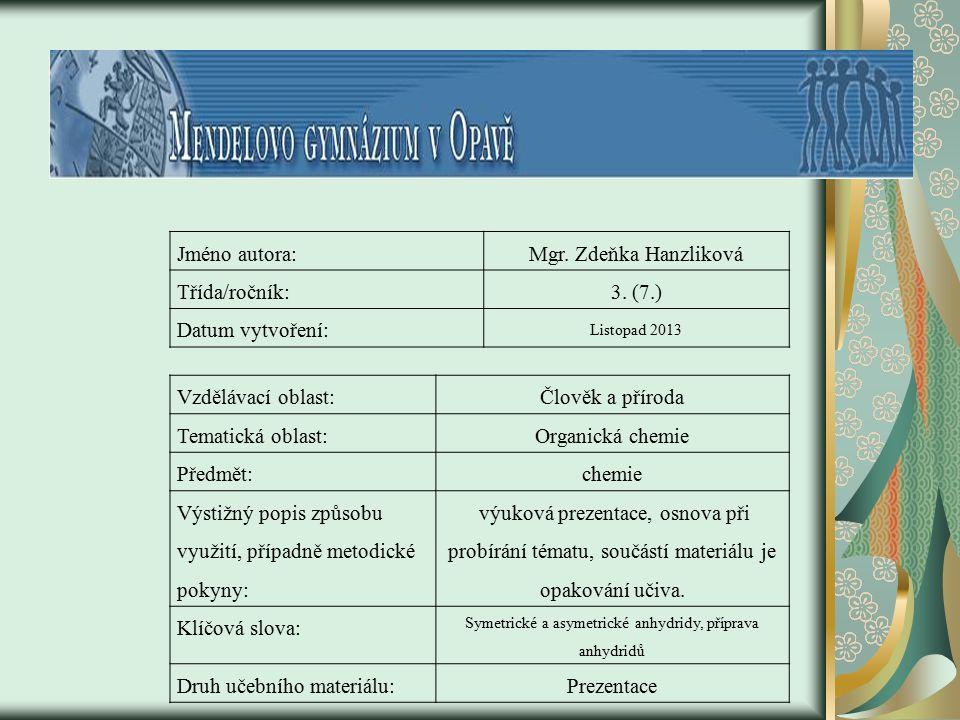 Jméno autora:Mgr.Zdeňka Hanzliková Třída/ročník:3.