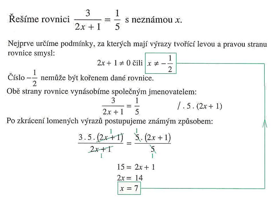 U rovnic však spočtení výsledku není úplný závěr příkladu… Proto musíme ještě výsledek ověřit takzvanou zkouškou, která potvrdí rovnost obou stran rovnice Zkouška se zapisuje tak, že nejprve opíšeme levou stranu rovnice, za proměnnou dosadíme výsledek a spočteme.