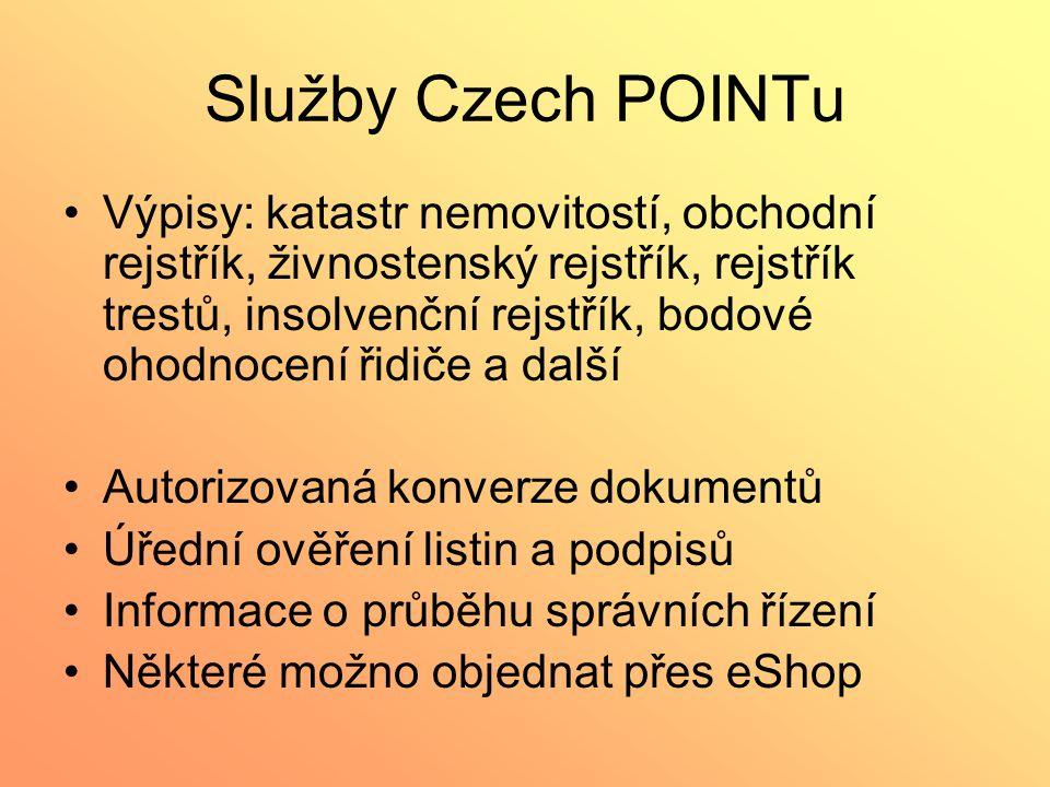 Služby Czech POINTu Výpisy: katastr nemovitostí, obchodní rejstřík, živnostenský rejstřík, rejstřík trestů, insolvenční rejstřík, bodové ohodnocení ři