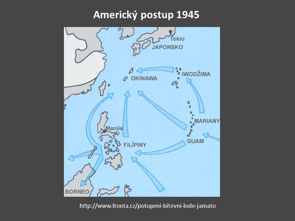 Americký postup 1945 http://www.fronta.cz/potopeni-bitevni-lode-jamato