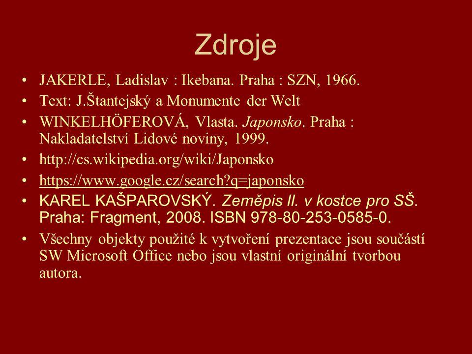 Zdroje JAKERLE, Ladislav : Ikebana.Praha : SZN, 1966.