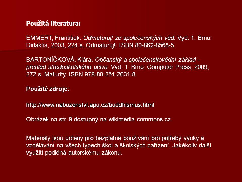 Použitá literatura: EMMERT, František. Odmaturuj.