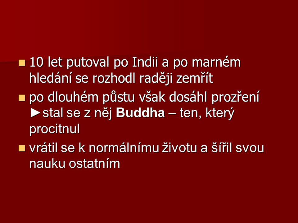 Buddhova nauka Učení o čtyřech základních pravdách: Učení o čtyřech základních pravdách: 1.