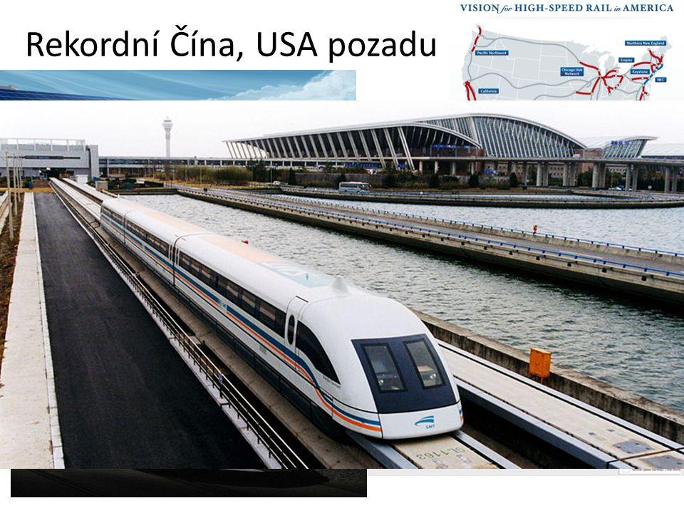 Rekordní Čína, USA pozadu o 350 km/h
