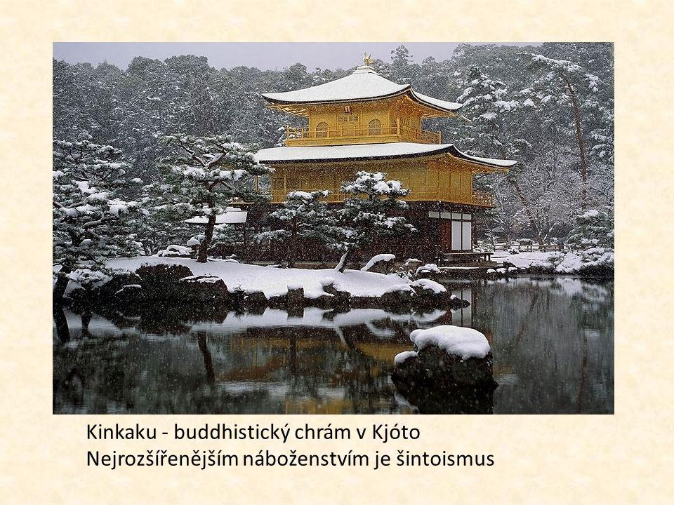 Kinkaku - buddhistický chrám v Kjóto Nejrozšířenějším náboženstvím je šintoismus