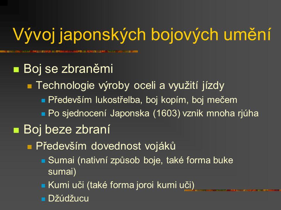 Vývoj japonských bojových umění Zmínky o způsobech boje v mýtech (kiki), především poměřování sil (čikara kurabe) Kodžiki (712) Boj bohů (Takemikazuči a Takeminakata) – vítězství hodem Meč jako jeden z mytických předmětů Nihon šoki (720) Boj hrdinů (Sukune a Kuehara) – vítězství kopem