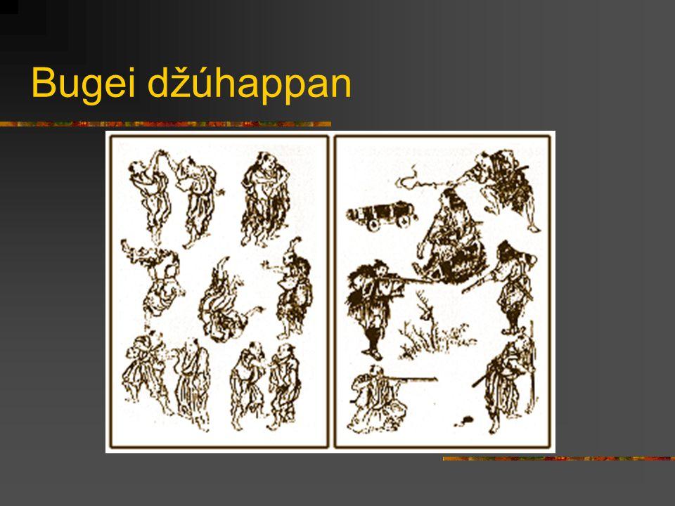 Bugei džúhappan Kendžucu (šerm) Battodžucu (tasení meče) Sódžucu (šerm kopím) Naginatadžucu (šerm halapartnou) Kjúdžucu (lukostřelba) Kjúbadžucu (lukostřelba z koně) Suidžucu (plavání) Bódžucu (šerm holí) Nagamono (šerm širokou halapartnou) Torimono Dógu (použití policejních zatýkacích zbraní) Kakuši bukidžucu (skryté zbraně) Džúdžucu (zejména neozbrojený boj) Šurikendžucu (vrhání malých zbraní) Hódžucu (střelba z palných zbraní) Džóhó kaišú (získávání informací) Čikudžó (opevňování) Angó (signalizace) Heihó (strategie a taktika)
