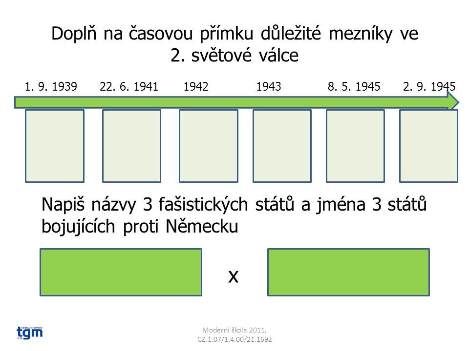 Moderní škola 2011, CZ.1.07/1.4.00/21.1692 1.9. 1939 22.